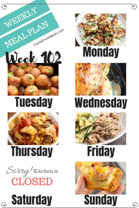 Easy Weekly Meal Plan Week 102 - Family Fresh Meals