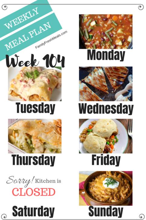Easy Weekly Meal Plan Week 104 - Family Fresh Meals