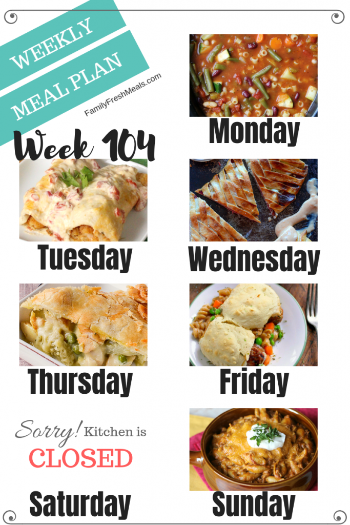 Easy Weekly Meal Plan Week 104 - Family Fresh Meals