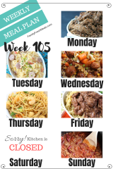 Easy Weekly Meal Plan Week 105 - Family Fresh Meals