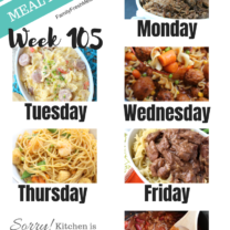 Easy Weekly Meal Plan Week 105
