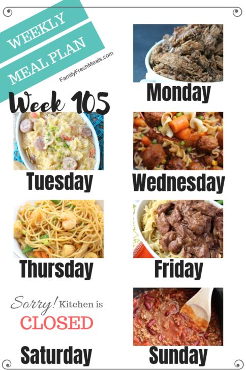 Easy Weekly Meal Plan Week 105 - Family Fresh Meals