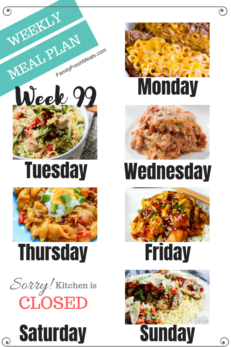 Easy Weekly Meal Plan Week 99 - Family Fresh Meals