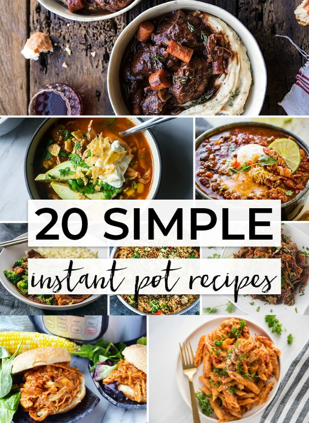 20 Simple Instant Pot Recipes - Family Fresh Meals