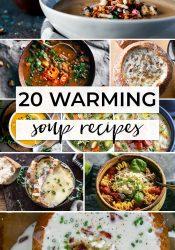 20 Warming Soup Recipes