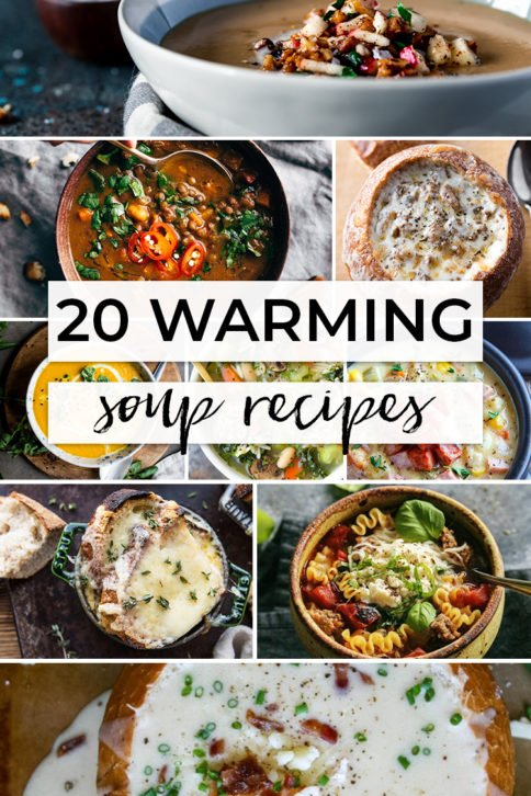 20 Warming Soup Recipes - Family Fresh Meals