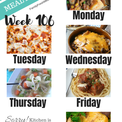 Easy Weekly Meal Plan Week 106 - Family Fresh Meals