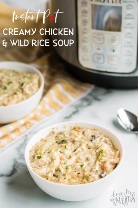 Instant Pot Creamy Chicken Wild Rice Soup Recipe - Easy Family Fresh Meals Soup Recipe