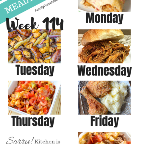 Easy Weekly Meal Plan Week 114- Family Fresh Meals
