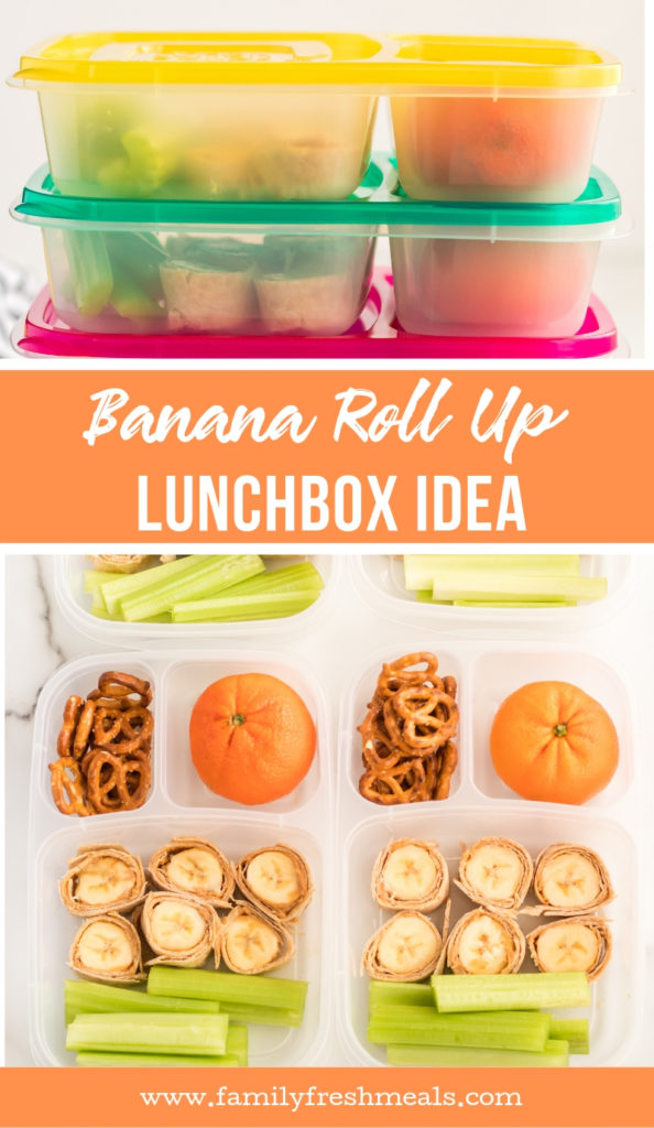 Banana Roll Up Lunch Box Idea from Family Fresh Meals