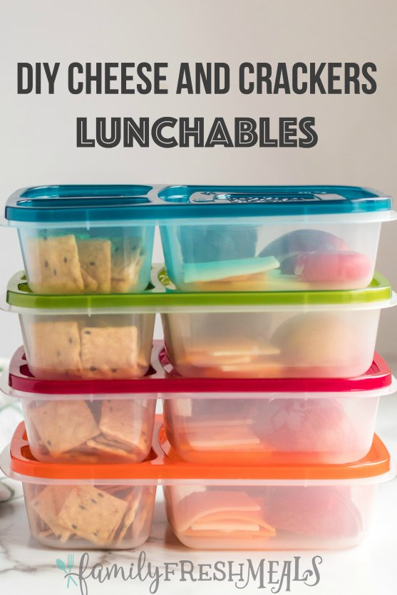 DIY Cheese and Crackers Lunchables - Easy Lunch Idea - Family Fresh Meals