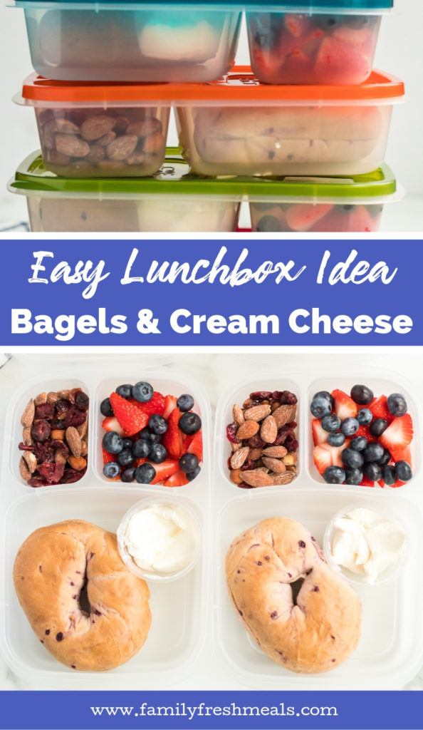 Easy Lunchboxes Idea Bagel and Cream Cheese for lunch - Family Fresh Meals