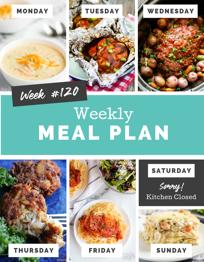 Easy Weekly Meal Plan Week 120 #familyfreshmeals #mealplan #mealprep #dinner #easyrecipe  via @familyfresh