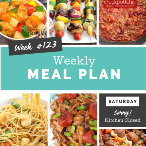 Easy Weekly Meal Plan Week 123 - Family Fresh Meals