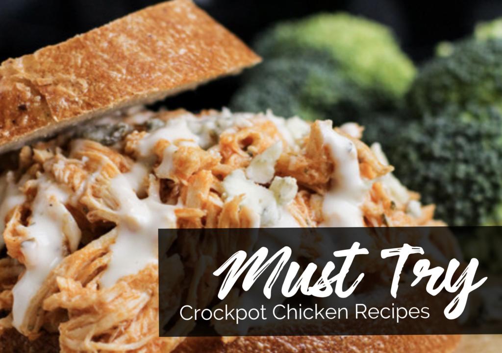Must Try Crockpot Chicken Recipes eBook