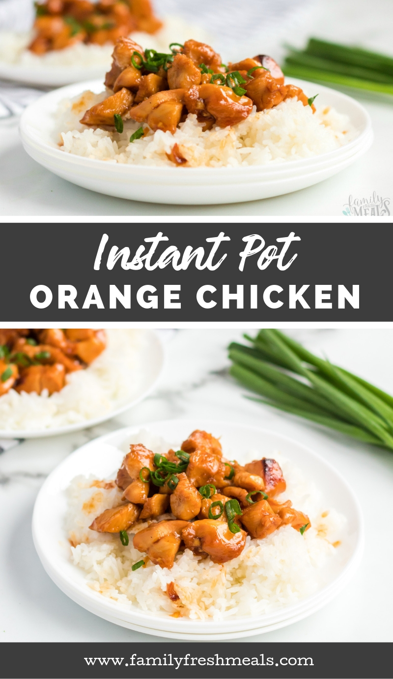 Instant Pot Orange Chicken Recipe from Family Fresh Meals