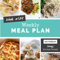Easy Weekly Meal Plan Week 124