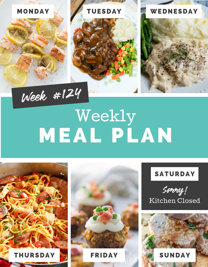 Easy Weekly Meal Plan Week 124 #mealplan #mealprep #dinner #familyfreshmeals #easyrecipe  via @familyfresh