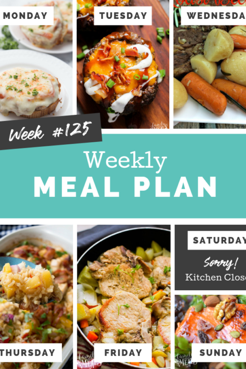 Easy Weekly Meal Plan Week 125 - Family Fresh Meals