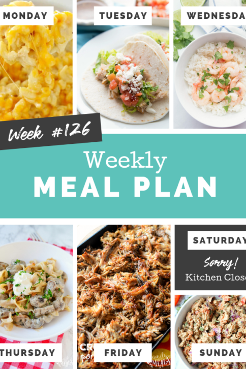 Easy Weekly Meal Plan Week 126 - Family Fresh Meals