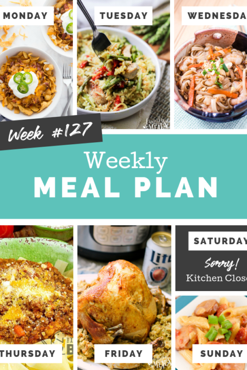 Easy Weekly Meal Plan Week 127 - Family Fresh Meals
