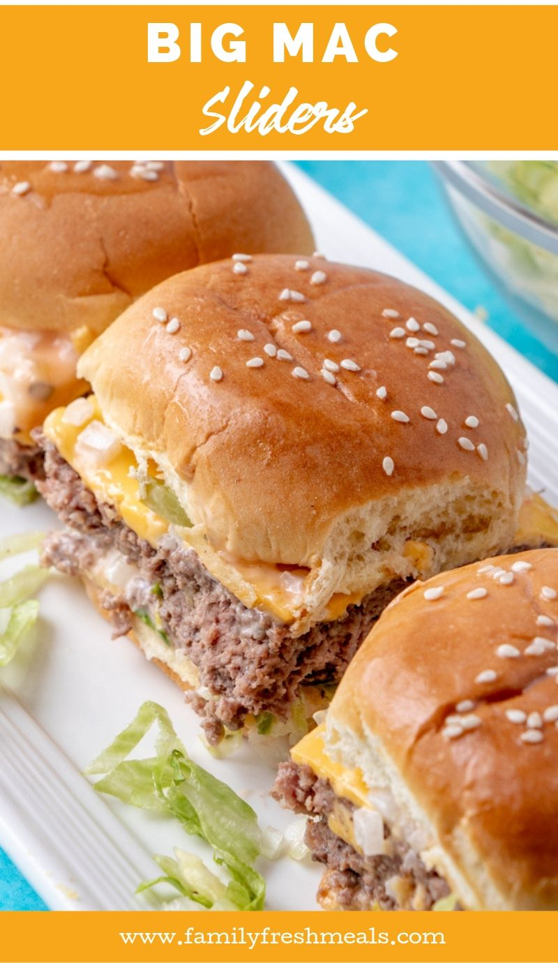 Big Mac Sliders recipe from Family Fresh Meals