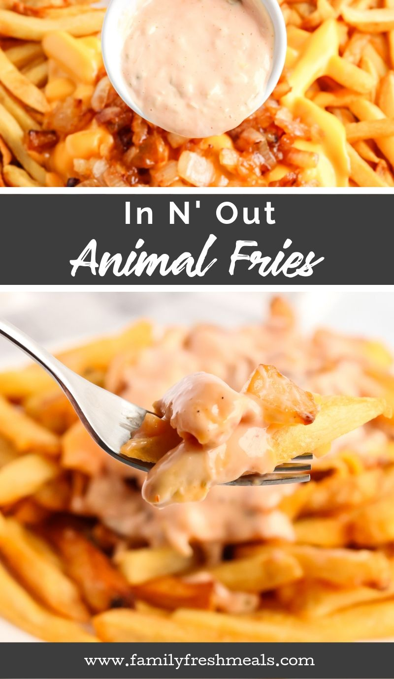 Copycat In N Out Animal Fries recipe from Family Fresh Meals