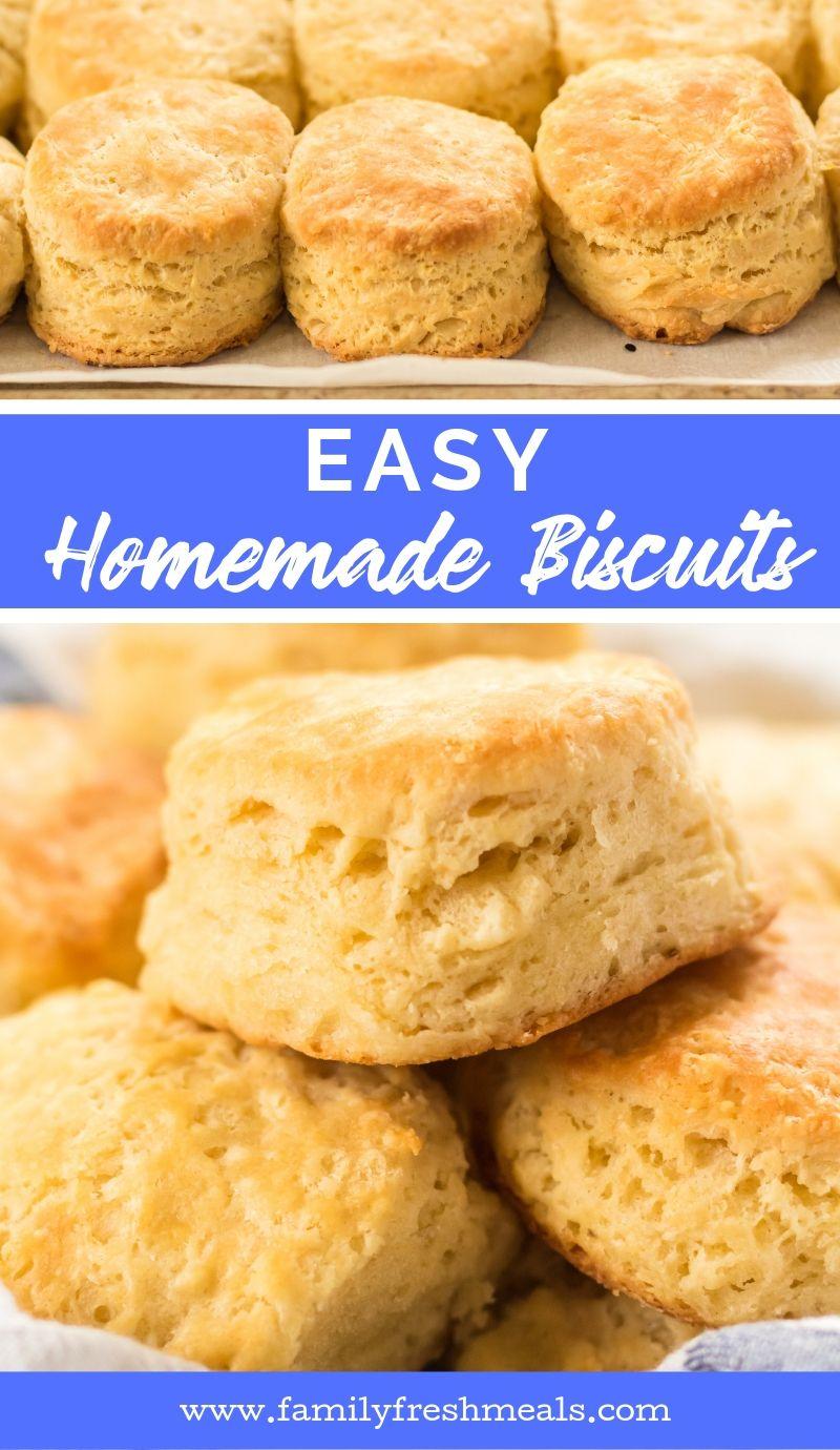 Easy Homemade Biscuits #familyfreshmeals #homemade #biscuits #easyrecipe #bread #southernfood #breakfast via @familyfresh