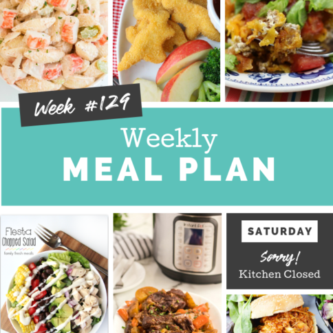 Easy Weekly Meal Plan Week 129