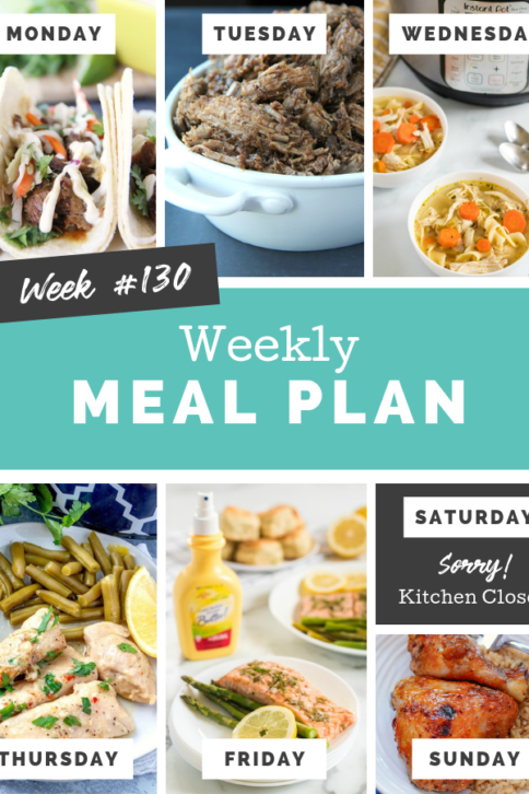 Easy Weekly Meal Plan Week 130