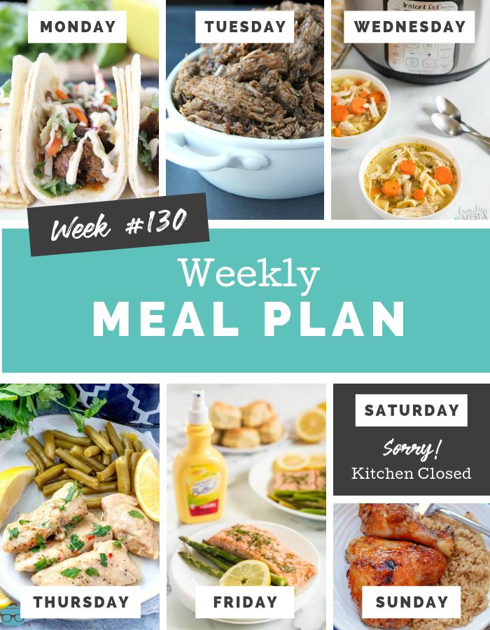 Easy Weekly Meal Plan Week 130