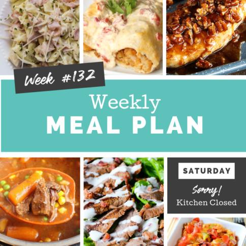 Easy Weekly Meal Plan Week 132
