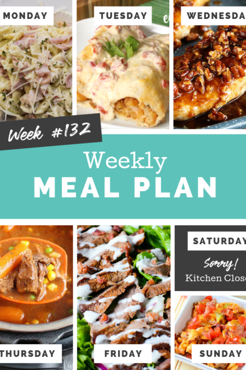 Easy Weekly Meal Plan Week 132