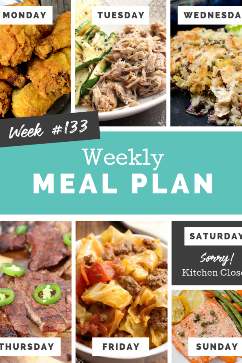 Easy Weekly Meal Plan Week 133