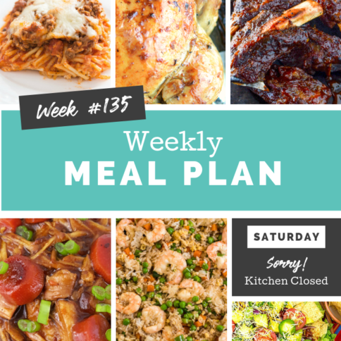 Easy Weekly Meal Plan Week 135