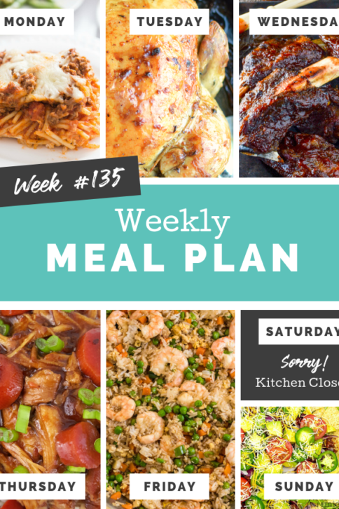 Easy Weekly Meal Plan Week 135