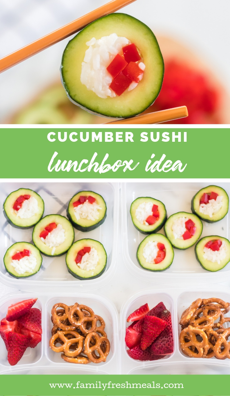Cucumber Sushi Lunch Box Idea from Family Fresh Meals