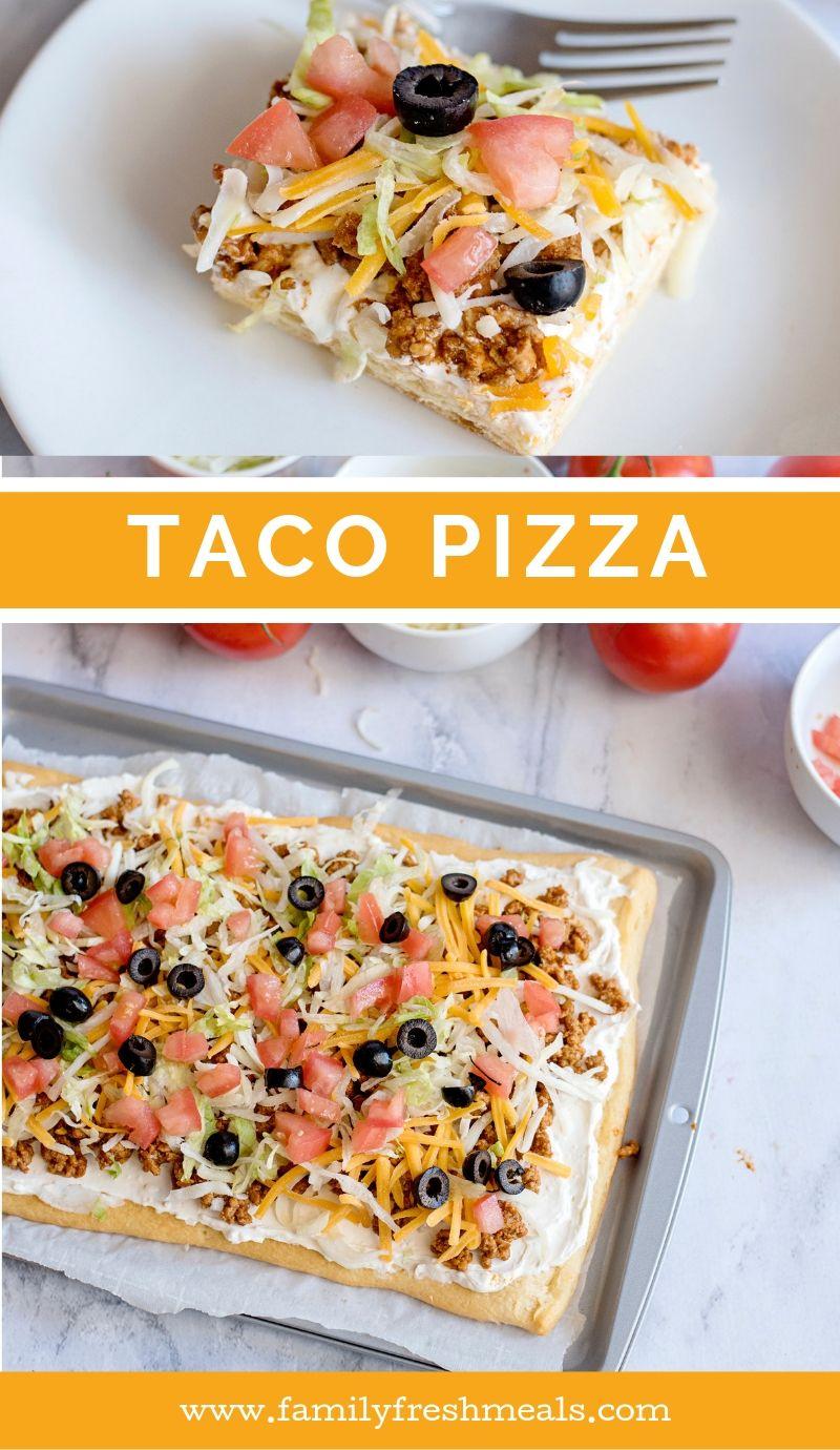 Easy Fiesta Taco Pizza Recipe from Family Fresh Meals