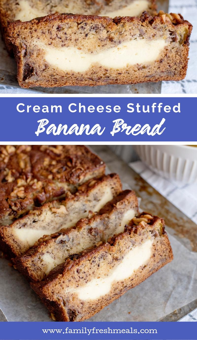 Cream Cheese Stuffed Banana Bread recipe #familyfreshmeals #creamcheese #bananabread #bread #sweetbread  via @familyfresh