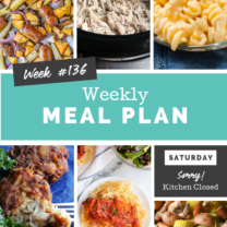 Easy Weekly Meal Plan Week 136