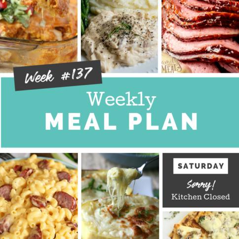 Easy Weekly Meal Plan Week 137
