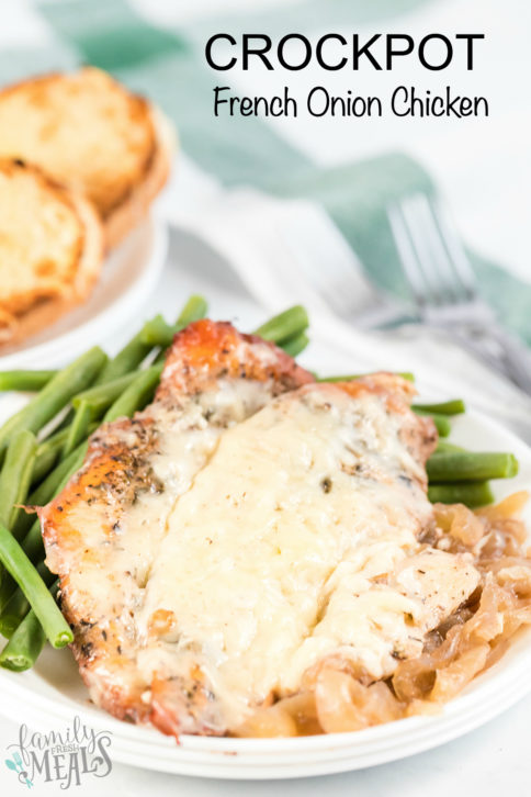 Crockpot French Onion Chicken Recipe - Family Fresh Meals