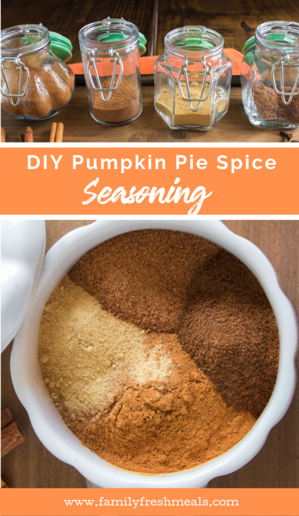 DIY Pumpkin Pie Spice Seasoning Recipe from Family Fresh Meals