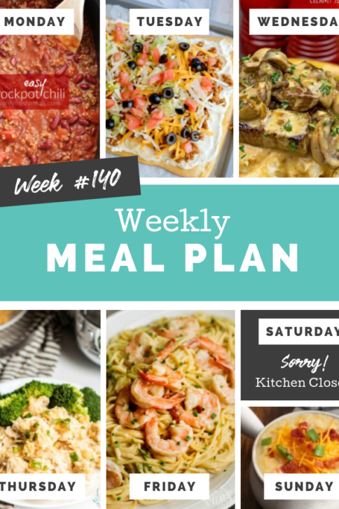 Easy Weekly Meal Plan Week 140 - Family Fresh Meals