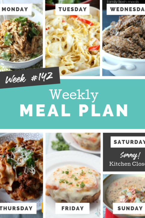 Easy Weekly Meal Plan Week 142 - Family Fresh Meals