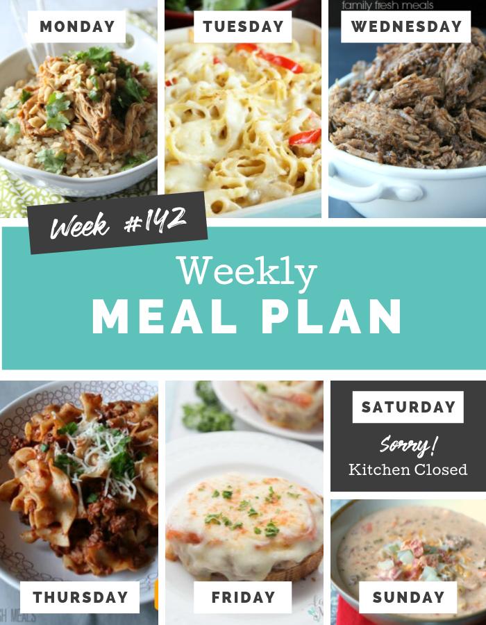 Easy Weekly Meal Plan Week 142 - Family Fresh Meals