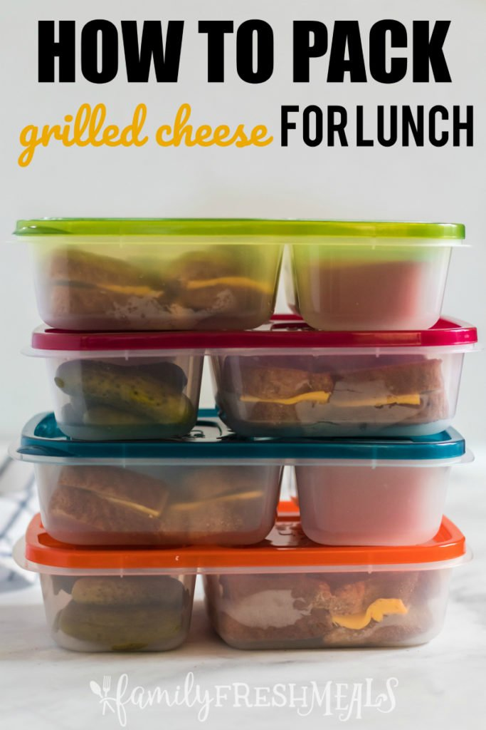 How to Pack Grilled Cheese Lunchbox Idea - Family Fresh Meals