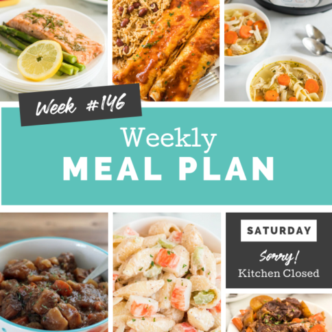 Easy Weekly Meal Plan Week 146 - Family Fresh Meals
