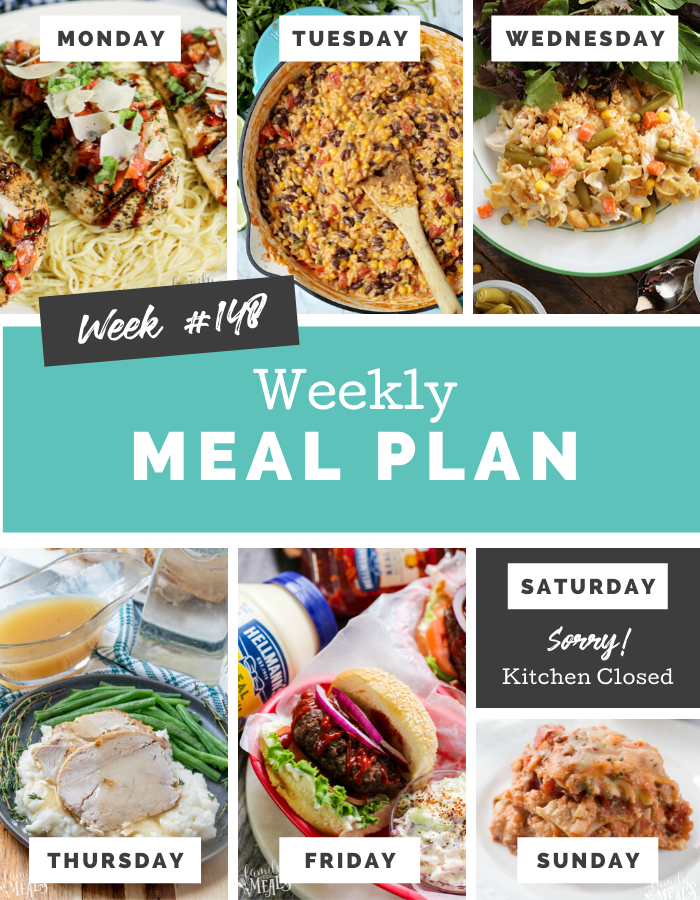 Easy Weekly Meal Plan Week 148 #mealplan #weeklymealprep #mealprep #familyfreshmeals #dinner #kidapproved #familydinner via @familyfresh