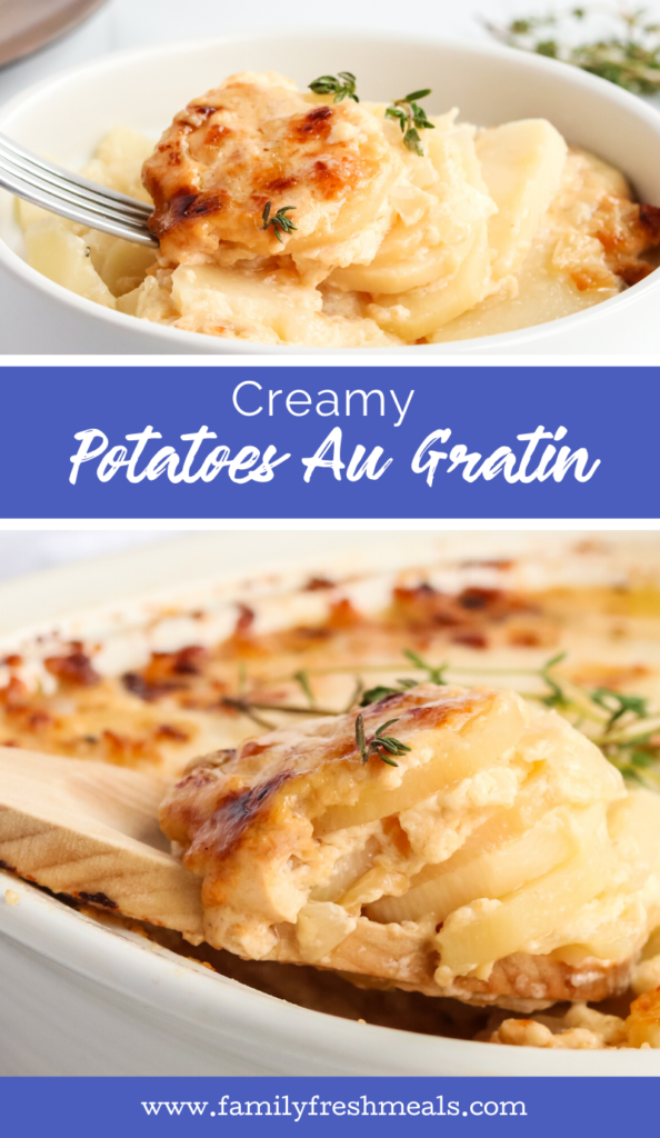 The best Creamy Potatoes Au Gratin recipe from Family Fresh Meals